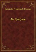 Do Krakowa - ebook